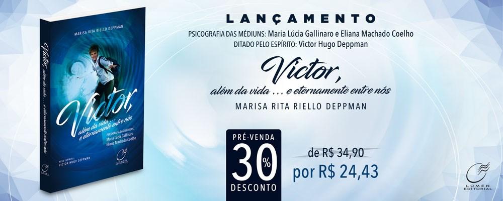 Victor, Além da Vida...