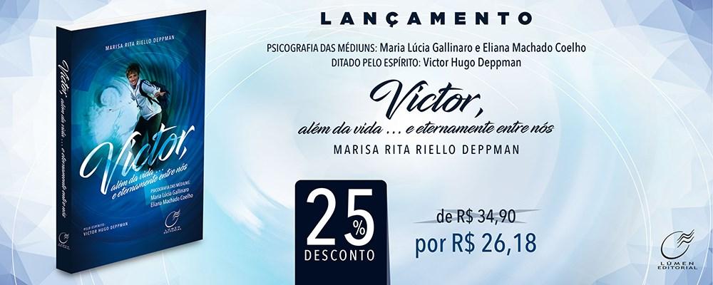 Victor, Além da Vida