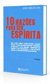 10 Razões para ser Espírita
