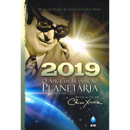 2019, O Ápice da Transição Planetária
