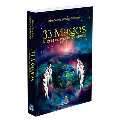 33 Magos - A fonte do equilíbrio cósmico