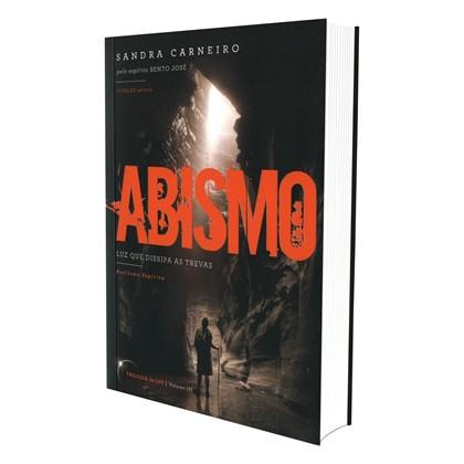 Abismo - Vol. III - Luz que Dissipa as Trevas