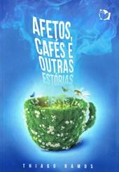 Afetos, Cafés e Outras Estórias