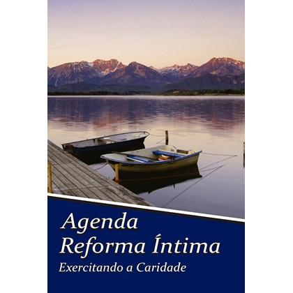 Agenda Reforma Íntima - Exercitando a Caridade