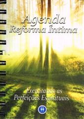 Agenda Reforma Íntima - Exercitando as Perfeições Espirituais
