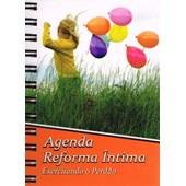 Agenda Reforma Íntima - Exercitando o Perdão