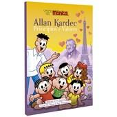 Allan Kardec Princípios e Valores - Turma da Mônica