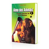 Alma dos Animais: Estágio Anterior da Evolução Humana?