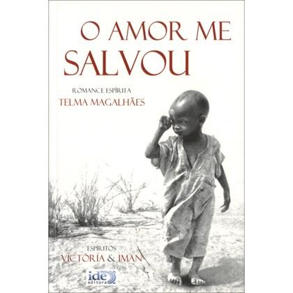 Amor me Salvou (O)
