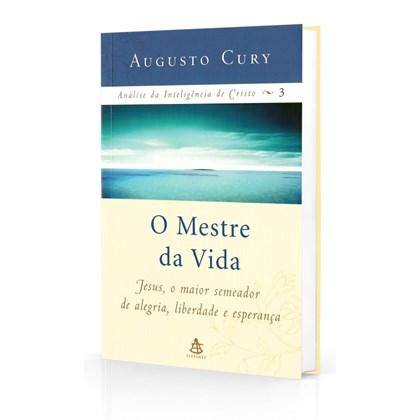 Análise da Inteligência de Cristo - Vol. 3 - O Mestre da Vida