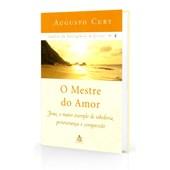 Análise da Inteligência de Cristo - Vol. 4 - O Mestre do Amor