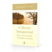 Análise da Inteligência de Cristo - Vol. 5 - O Mestre Inesquecível