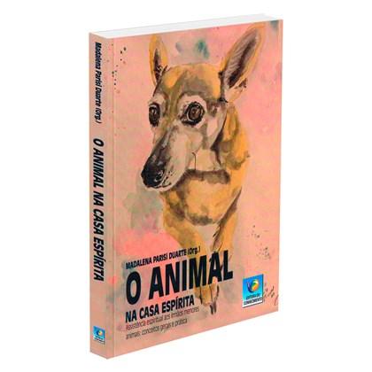 Animal na Casa Espírita (O)
