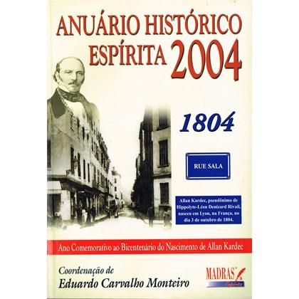 Anuário Histórico Espírita - 2004