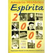 Anuário Histórico Espírita 2006