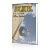 Apometria - Novos Horizontes da Medicina Espiritual