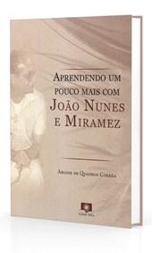 Aprendendo um Pouco Mais com João Nunes e Miramez
