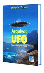 Arquivos UFO - Vol. 3