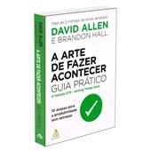 Arte de Fazer Acontecer: Guia prático (A)