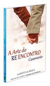 Arte do Re Encontro Casamento (A)
