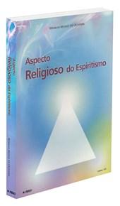 Aspecto Religioso do Espiritismo