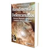 Atendimento a Desencarnados - Vol. 2