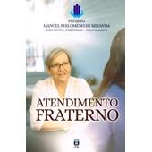 Atendimento Fraterno - Projeto Manoel Philomeno Miranda