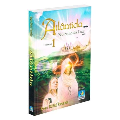 Atlântida - No Reino da Luz (Volume 1)