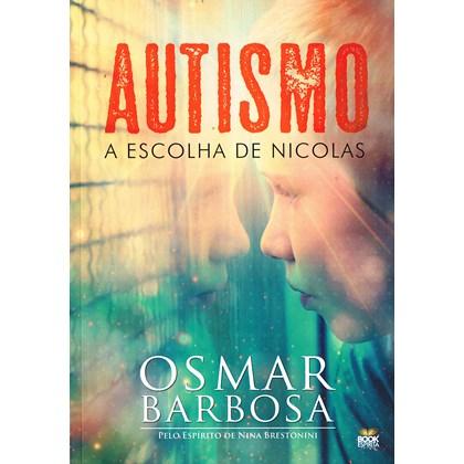 Autismo - A Escolha de Nicolas