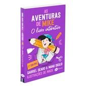 Aventuras de Mike (As): O Livro Interativo