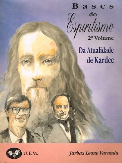 Bases do Espiritismo - Vol. II