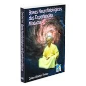 Bases Neurofisiológicas das Experiências Místicas