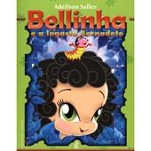 Bellinha e a Lagarta Bernardete (Novo Projeto)