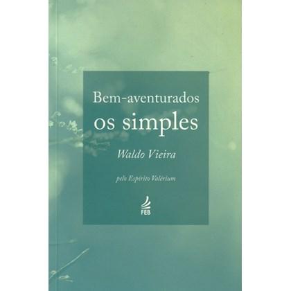 Bem-aventurados os Simples (Novo Projeto)