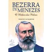 Bezerra de Menezes - O Médico dos Pobres - Novo Projeto