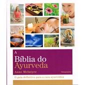 Bíblia do Ayurveda (A)
