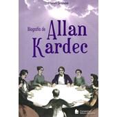 Biografia de Allan Kardec (A)
