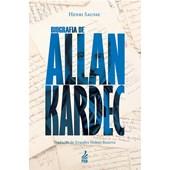 Biografia de Allan Kardec - Nova Edição