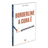 Borderline - A Cura é Possível