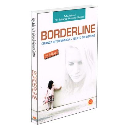 Borderline - Criança Interrompida, Adulto Borderline