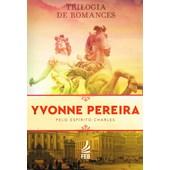 Box Trilogia Yvonne Pereira