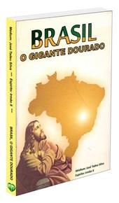 Brasil o Gigante Dourado