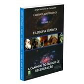 Cadernos Doutrinarios Vol.2 - Filosofia Espírita