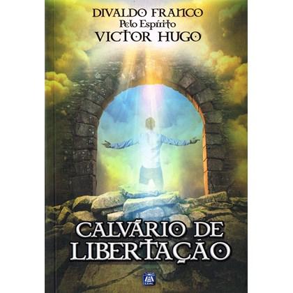 Calvário de Libertação - Nova Edição