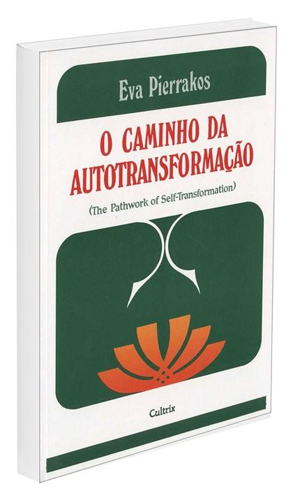 Caminho da Autotransformação (O)