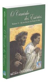 Caminho dos Essênios (O) - Vol. 2