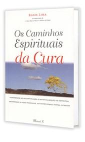 Caminhos Espirituais da Cura (Os)
