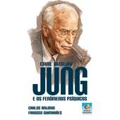 Carl Gustav Jung e os Fenômenos Psíquicos
