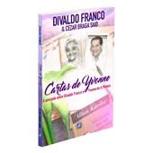 Cartas de Yvonne - A Amizade entre Divaldo Franco e Yvonne do A. Pereira