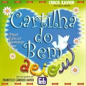 Cartilha do Bem - Amar, Educar, Iluminar, Orar, Unir (Novo Projeto)